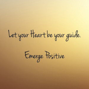 your heart, your guide