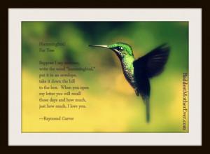 Avo's Hummingbird with Raymond Carver's poem