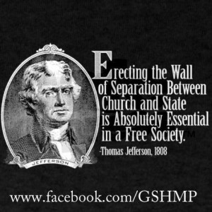 ... Between the church and state is absolutely essential in a Free Society