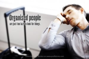 Lazy People Quotes Organised-people-lazy-quotes-
