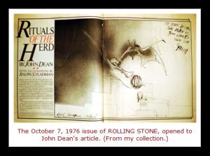 In 1975, John Dean , former White House Counsel to President Richard ...