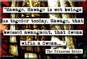 Quotes Princess Bride Marriage ~ Pix For > The Princess Bride Quotes ...