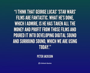 quote-Peter-Jackson-i-think-that-george-lucas-star-wars-19708.png