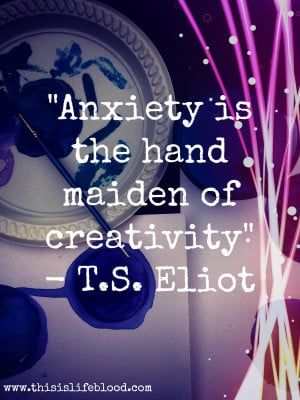 Quotes About Anxiety Anxiety creativity quote