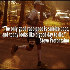 Prefontaine #Quote