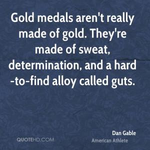 Gold Medal Dan Gable Quote