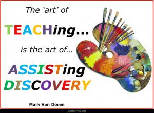 The art of teaching… – Mark Van Doren
