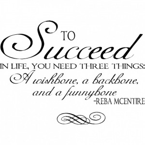 Quirky Quotes About Life And Habbits: Success In Life Is Need Three ...