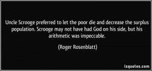 Uncle Scrooge preferred to let the poor die and decrease the surplus ...