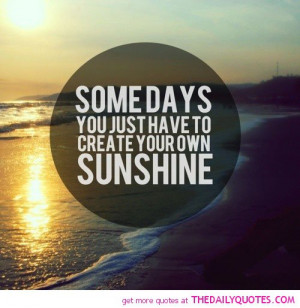Funny Quotes Sunshine The Day Inspirational Quotepaty Jobspapa