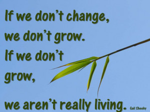 Change, growth