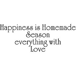 ... Is Homemade - Season Everything With Love' Vinyl Wall Art Quote