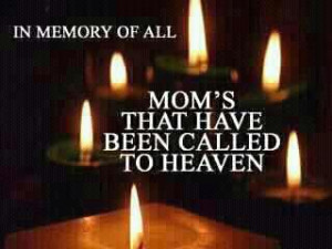 Mother's Day for mom passed away