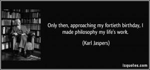 More Karl Jaspers Quotes