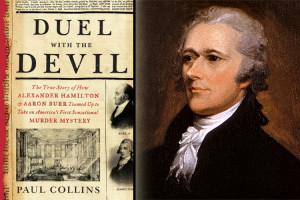 ... true crime alexander hamilton aaron burr murder entertainment news