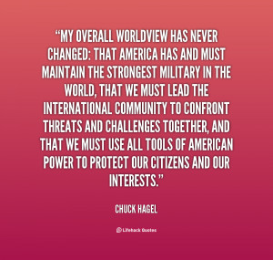 quote Chuck Hagel my overall worldview has never changed that 130018 4
