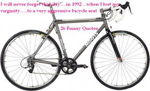 Back > Gallery For > Funny Bike Quotes