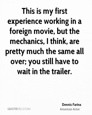 This is my first experience working in a foreign movie, but the ...