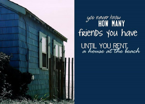 Beach House Quote Photograph
