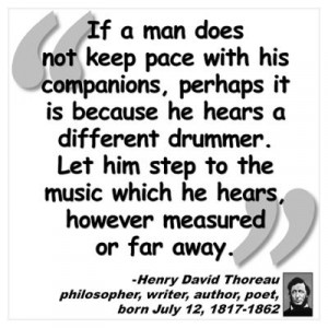 CafePress > Wall Art > Posters > Thoreau Drummer Quote Poster
