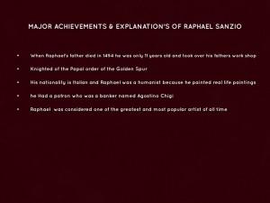 MAJOR ACHIEVEMENTS & EXPLANATION'S OF RAPHAEL SANZIO