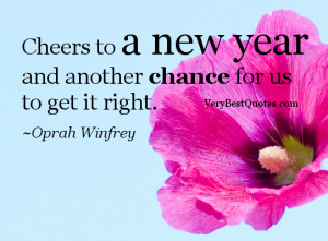 New year quotes -Cheers to a new year and another chance for us to get ...