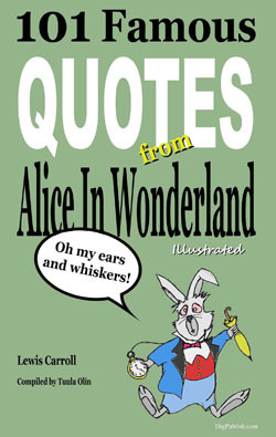 101 Famous Alice In Wonderland Quotes