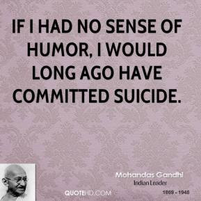 ... humor quotes if i had no sense of humor i would long Humor Quotes