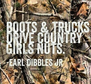 Country Girls And Trucks Quotes Boots and trucks drive country