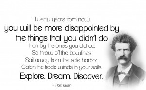 ... quote by Mr. Twain was a great example of the Be Brave, Be Bold