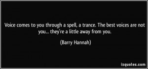 More Barry Hannah Quotes