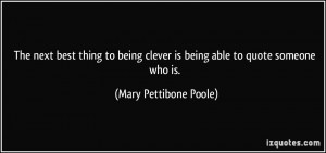 quote-the-next-best-thing-to-being-clever-is-being-able-to-quote ...