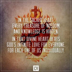 Sacred Heart. Catholic Quotes. Blessed John Paul II