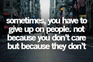 Give up on people quote quote