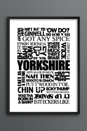 Home Yorkshire Posters Yorkshire Sayings A3 (Light) Poster Print