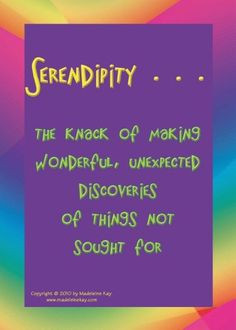 Serendipity! quotes More