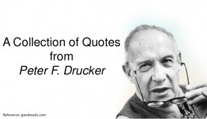 Collection of Quotes from Peter F. Drucker