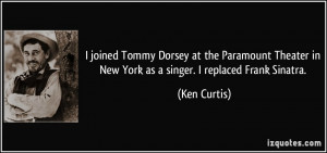 joined Tommy Dorsey at the Paramount Theater in New York as a singer ...
