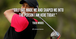 Tiger Woods Golf Quote