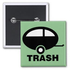 trailer trash rv travel camping rc2e44f22c6c94ac68569e985e36a62ae ...