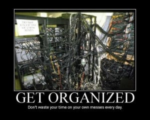 ... .org/quotes/advice-quotes/get-organized-dont-waste-your-tiime