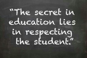 Respect students - I believe this SO strongly, and I hope I can ...