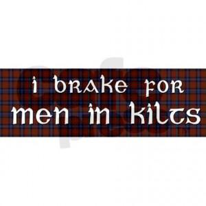 Scottish Men In Kilts, Irish Men Quotes, Bumper Sticker, Quotes Funny ...