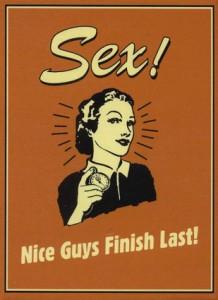 Why Nice Guys Finsh Last - by Slimuel L Jackson