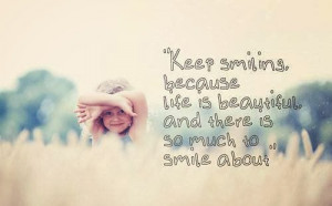 quotes about keeping a smile quotes about keeping a smile