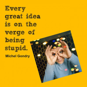 Film Director Quote - Michel Gondry - Film Director Quote # ...