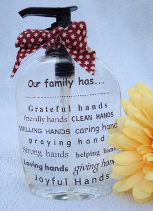 Hand Soap Dispenser ~ Our family has... ~ Gifts for Neighbors, Friends ...