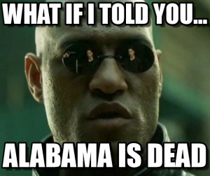What if I told you the Alabama Crimson Tide dynasty was over? What if ...