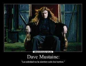 Carteles y Desmotivaciones de dave mustaine