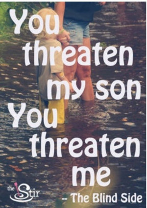 Don't mess with my kid! I warned you if you screwed my son Id be your ...